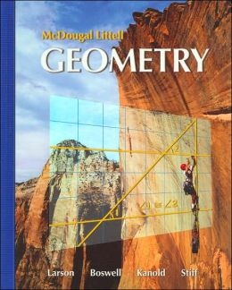 Holt McDougal Larson Geometry: Students Edition 2007
