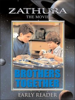 Zathura The Movie: Brothers Together Early Reader