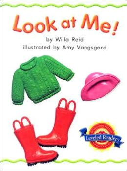 Houghton Mifflin Reading Leveled Readers: Lv K Theme 2 Book 2 Look At Me