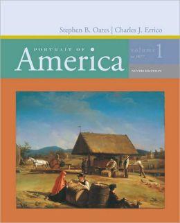 Portrait of America: Volume 1: To 1877