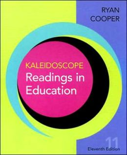 Kaleidoscope: Readings in Education