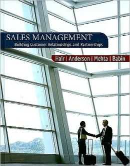 Sales Management: Building Customer Relationships and Partnerships