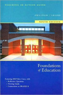 TIA Guide for Ornstein/Levine's Foundations of Education, 9th