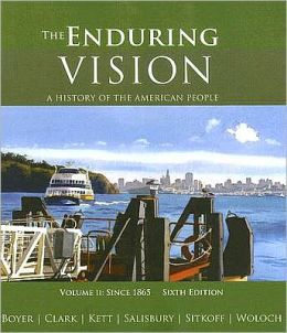 The Enduring Vision: A History of the American People, Volume II