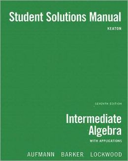 Intermediate Algebra with Applications