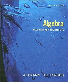 Algebra: Beginning and Intermediate