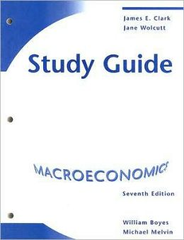 Study Guide for Boyes/Melvin's Macroeconomics, 7th