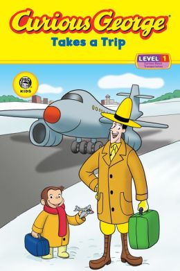 Curious George Takes a Trip (Curious George Early Reader Series)