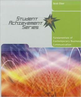 Student Achievement Series: Fundamentals of Contemporary Business Communication