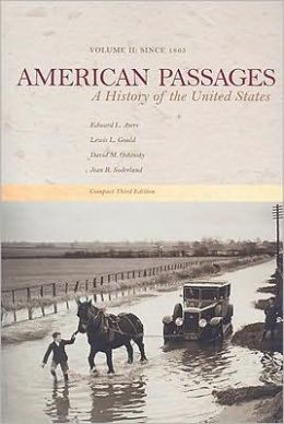 American Passages: A History of the United States, Compact Edition, Volume II