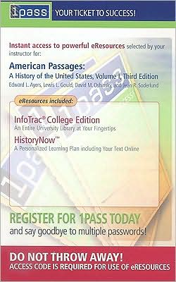 American Passages: A History of the United States, Volume I (with CengageNOW, Student Book Companion Site, InfoTrac)