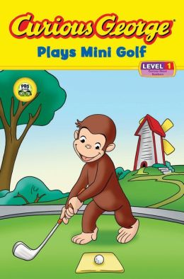Curious George Plays Mini Golf (Curious George Early Reader Series)