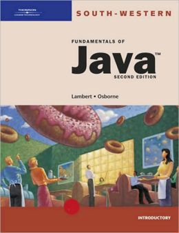 Fundamentals of Java: Introductory, Second Edition