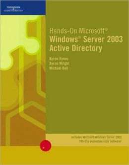 Hands-On Microsoft Windows Server 2003 Active Directory