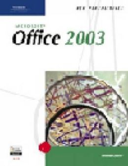 New Perspectives on Microsoft Office 2003, Second Course