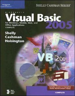 Microsoft Visual Basic 2005 for Windows, Mobile, Web, and Office Applications: Complete