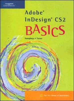 Adobe InDesign CS2 BASICS
