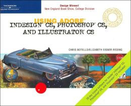 Using Adobe InDesign CS, Photoshop CS, and Illustrator CS (Design Professional Series)