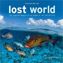 Lost World: The Marine World of Aldabra and the Seychelles