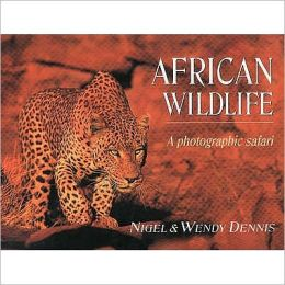 African Wildlife: A Photographic Safari