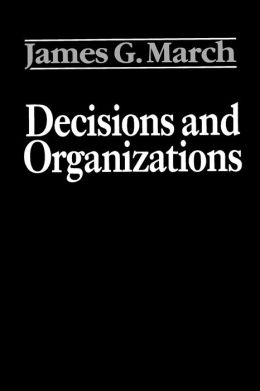 Decisions and Organizations