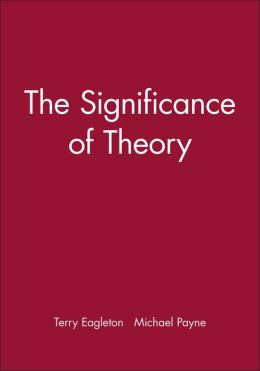 The Significance of Theory
