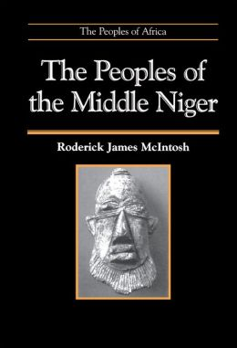 The Peoples of the Middle Niger: The Island of Gold