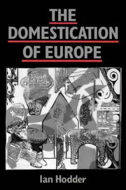 The Domestication of Europe