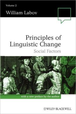 Principles of Linguistic Change, Social Factors