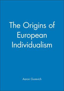 The Origins of European Individualism