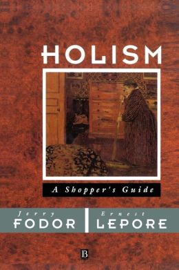 Holism: A Shopper's Guide