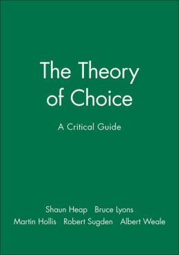The Theory of Choice: A Critical Guide
