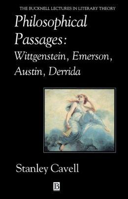 Philosophical Passages: Wittgenstein, Emerson, Austin, Derrida