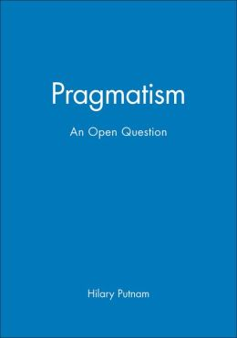Pragmatism: An Open Question