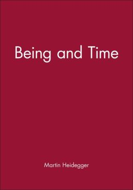 Being and Time: A Translation of Sein Und Zeit