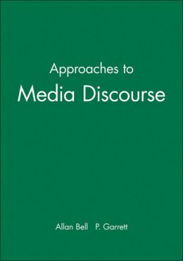 Approaches to Media Discourse