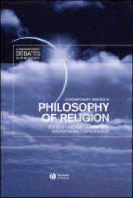 Contemporary Debates in the Philosophy of Religion