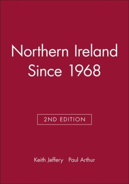 Northern Ireland Since 1968