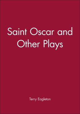 Saint Oscar and Other Plays