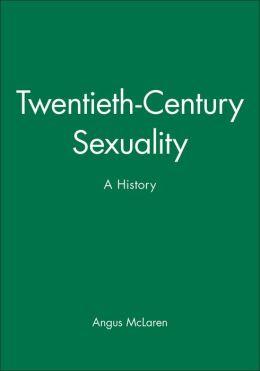 Twentieth-Century Sexuality: A History