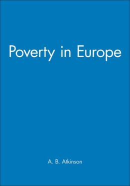 Poverty in Europe: (Jrjo Jahnsson Lectures)
