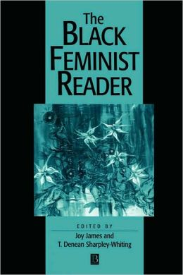 The Black Feminist Reader