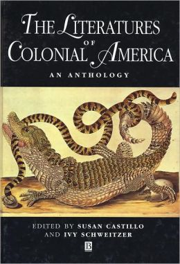 The Literature of Colonial America: An Anthology