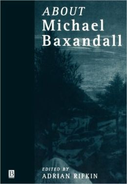 About Michael Baxandall