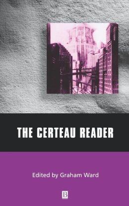 The Certeau Reader