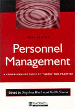 Personnel Management: A Comprehensive Guide to Theory and Practice in Britain