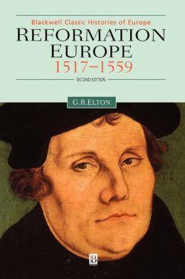 Reformation Europe: 1517-1559