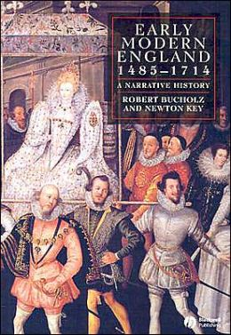 Early Modern England, 1485-1714: A Narrative History