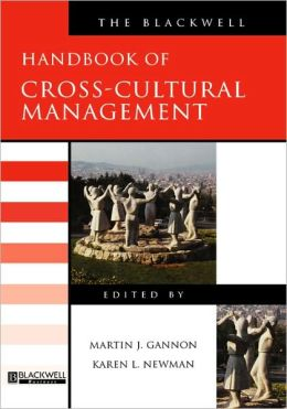 The Blackwell Handbook of Cross-Cultural Management