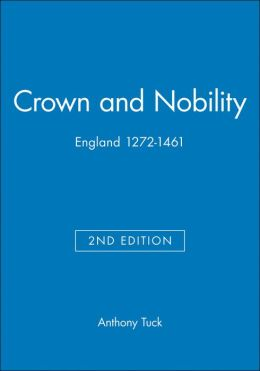 Crown and Nobility Eng 1272 2e